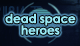 Dead Space Heroes en